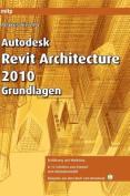 Autodesk Revit Architecture 2010 Grundlagen [GER]