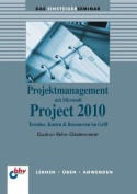 Projektmanagement Mit Microsoft Project 2010 [GER]