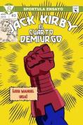 Jack Kirby. El Cuarto Demiurgo [Spanish]