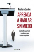 Aprenda A Hablar Sin Miedo [Spanish]