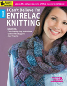 I Can't Believe I'm Entrelac Knitting