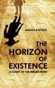The Horizon of Existence