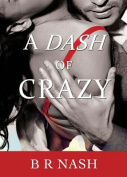 A Dash of Crazy