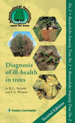 Diagnosis of Ill-Health in Trees, 7th Impression 2013