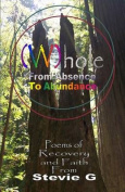 Whole: From Absence to Abundance
