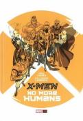 X-Men: No More Humans