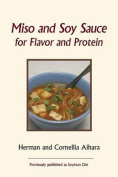 Miso and Soy Sauce for Flavor and Protein