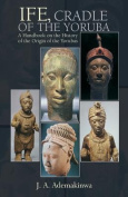 Ife, Cradle of the Yoruba