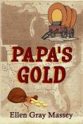 Papa's Gold