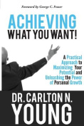 Achieving What You Want
