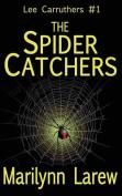 The Spider Catchers