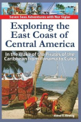 Exploring the East Coast of Central America.