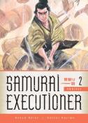 Samaurai Executioner Omnibus, Volume 2