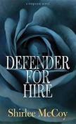Defender for Hire [Large Print]