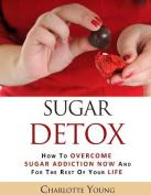 Sugar Detox [Large Print]