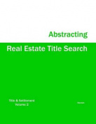 Real Estate Title Search Abstracting