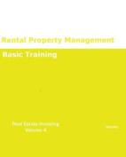 Rental Property Management Basic Training Real Estate Investing