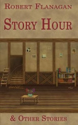 Story Hour & Other Stories