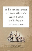 A Short Account of West Africa's Gold Coast and Its Nature