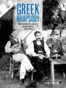 Greek Rhapsody + 2 CDs