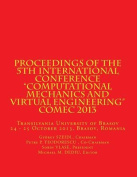 Proceedings of the 5th International Conference Computational Mechanics and Virtual Engineering Comec 2013