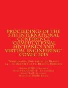 Proceedings of the 5th International Conference Computational Mechanics and Virtual Engineering Comec 2013