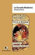 La Escuela Moderna [Spanish]