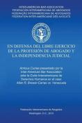 En Defensa del Libre Ejercicio de La Profesion de Abogado y L Independencia Judiciale [Spanish]