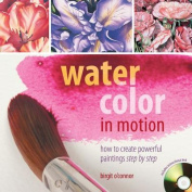 Watercolor in Motion