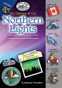 The Mystery of the Northern Lights (Canada) (Around the World in 80 Mysteries