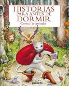 Historias Para Antes de Dormir [Spanish]