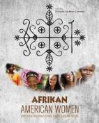 Afrikan American Women