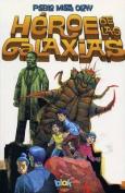 Heroe de las Galaxias [Spanish]