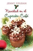 Navidad en el Cupcake Cafe [Spanish]