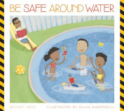 Be Safe in Water (Be Safe!
