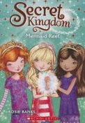 Mermaid Reef (Secret Kingdom)