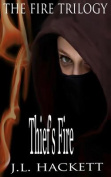 Thief's Fire: The Fire Trilogy