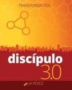 Discipulo 3.0: Transformacion [Spanish]