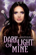 Dark Light of Mine