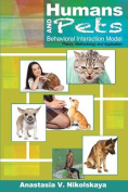 Humans and Pets Behavioral Interaction Model