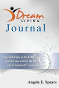 Dream Living Journal
