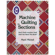 Marti Michell Books-Machine Quilting In Sections