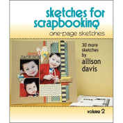 Scrapbook Generation, One Page Sketches For Scrapbooking Vol 2