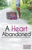 A Heart Abandoned