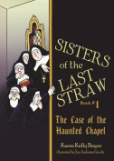 The Sisters of the Last Straw