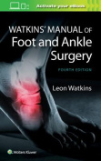 Watkins Manual of Foot and Ankle Medicine and Surgery