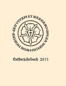 Lutherjahrbuch 80. Jahrgang 2013 [GER]