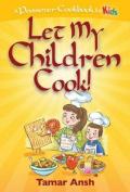 Let My Children Cook!