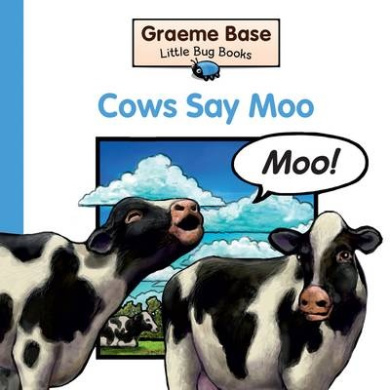 Cows Say Moo (Little Bug Books)