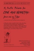 A Poetic Primer for Love and Seduction